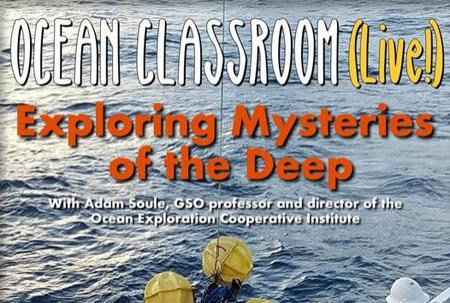 """Photo of ocean surface with """"Ocean Classroom (Live!)"""" and """"Exploring Mysteries of the Deep"""" over it."""